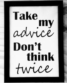 Take my advice - zilvi.com