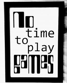 No time to play games - zilvi.com